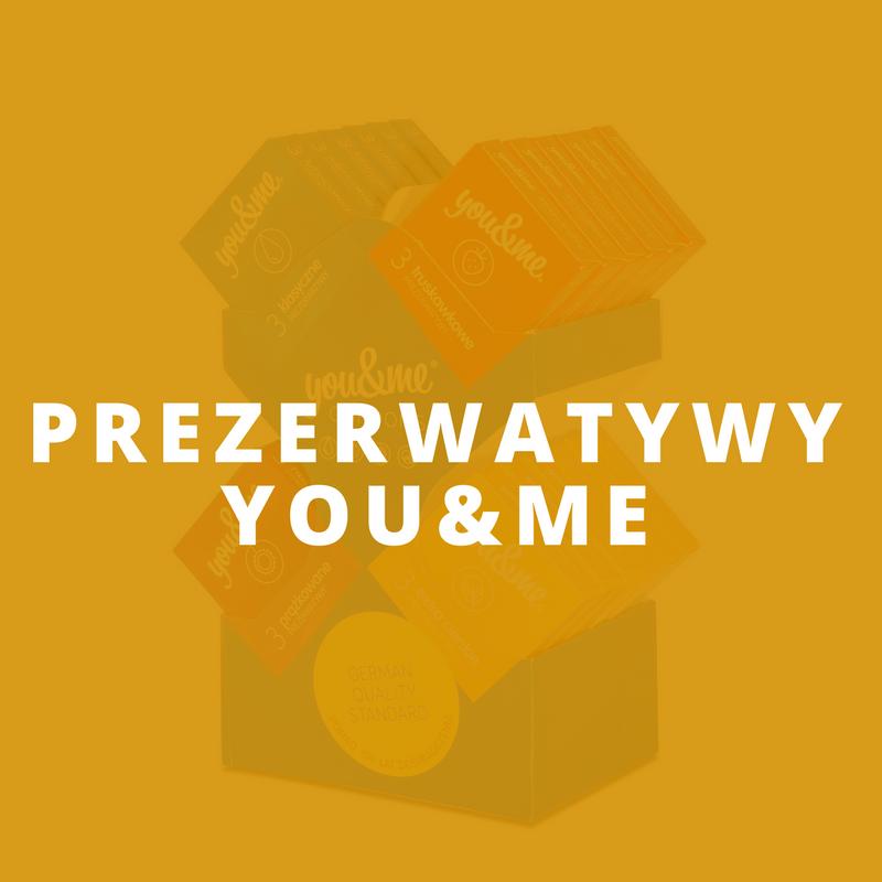 PREZERWATYWY YOU&ME
